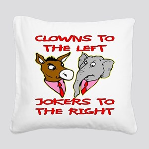 Clowns Left Jokers Right Square Canvas Pillow