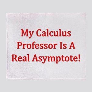 My Calculus Prof Is An Asymptote Throw Blanket
