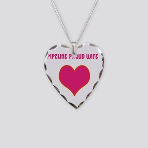 Pipeline proud wife Necklace