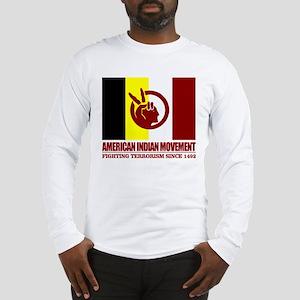 AIM (Fighting Terrorism Since 1492) Long Sleeve T-