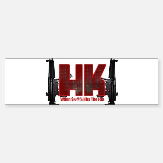 HK- When $#^% Hits The Fan Bumper Bumper Bumper Sticker