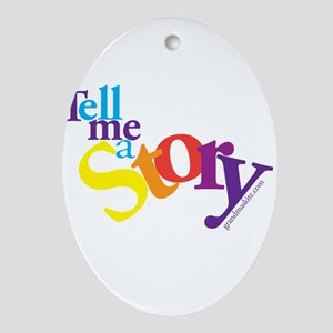 Tell me a story Ornament (Oval)