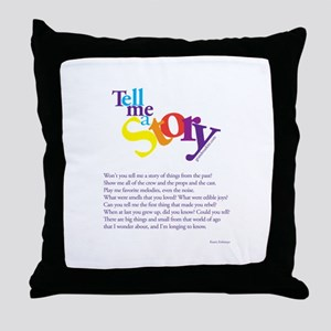 Tell me a story Throw Pillow