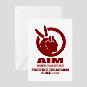 AIM (Fighting Terrorism Since 1492) Greeting Cards