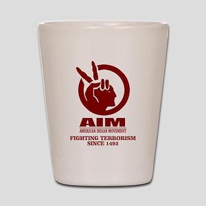AIM (Fighting Terrorism Since 1492) Shot Glass