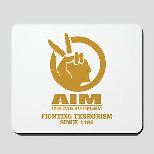 AIM (Fighting Terrorism Since 1492) Mousepad
