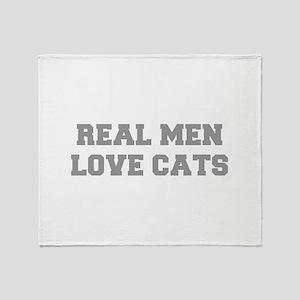 real-men-love-cats-FRESH-GRAY Throw Blanket