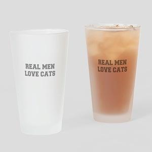 real-men-love-cats-FRESH-GRAY Drinking Glass