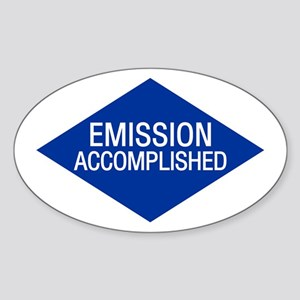 Emission Accomplished Oval Sticker