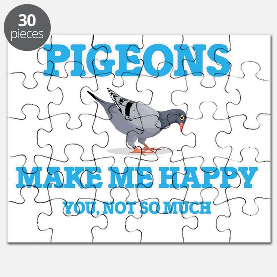 Pigeons Make Me Happy Puzzle