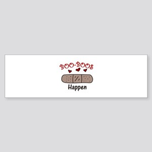 Boo Boos Happen Bumper Sticker
