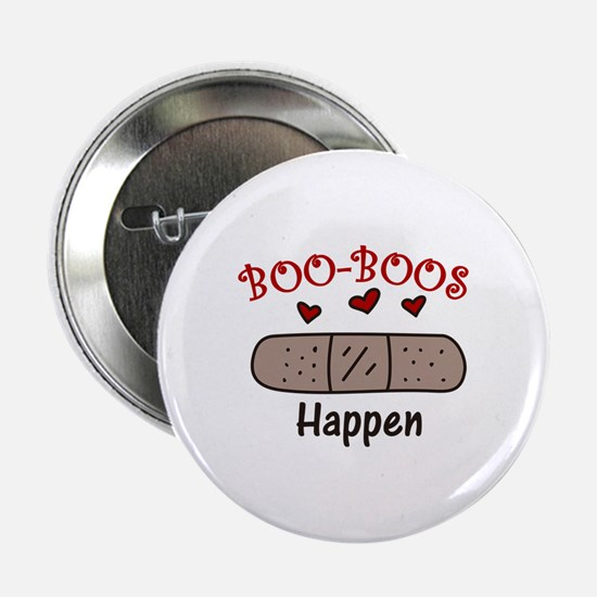 "Boo Boos Happen 2.25"" Button"