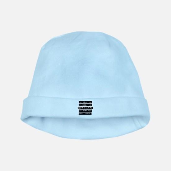No Deja Vu Please baby hat