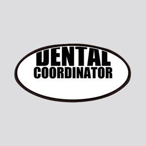 Trust Me, I'm A Dental Coordinator Patch