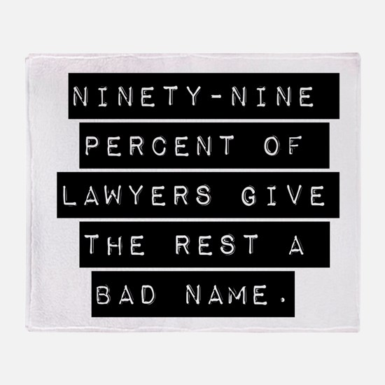 Ninety-Nine Percent Of Lawyers Throw Blanket