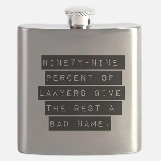 Ninety-Nine Percent Of Lawyers Flask