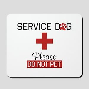 Service Dog Please Do Not Pet Mousepad