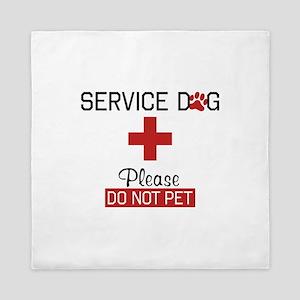 Service Dog Please Do Not Pet Queen Duvet