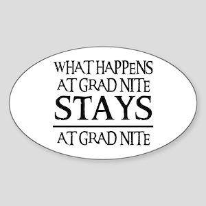 STAYS AT GRAD NITE Oval Sticker