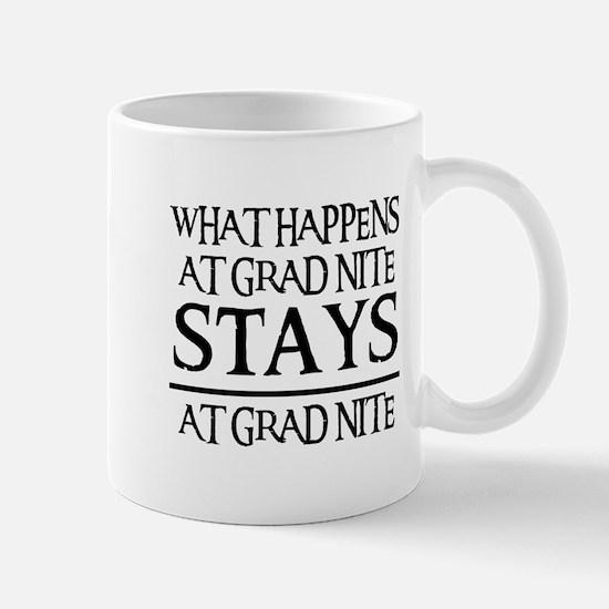 STAYS AT GRAD NITE Mug