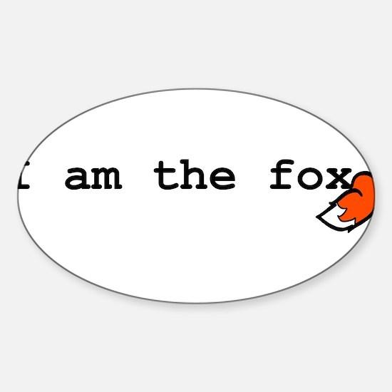I Am The Fox Sticker (Oval)