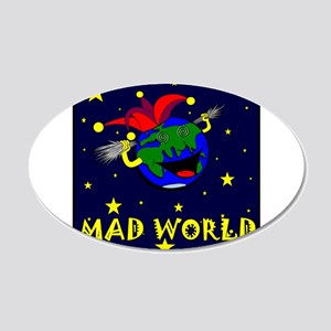Mad World 20x12 Oval Wall Decal