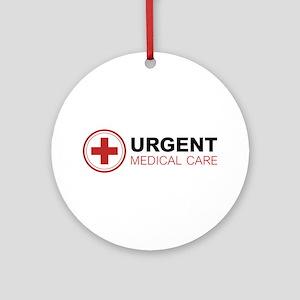 Urgent Medical Care Ornament (Round)