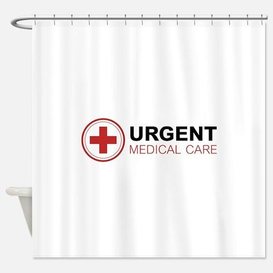 Urgent Medical Care Shower Curtain