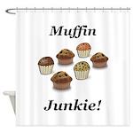 Muffin Junkie Shower Curtain