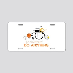Go Anywhere Do Anything Aluminum License Plate