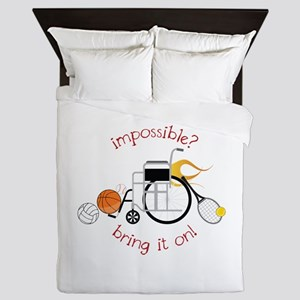 Impossible? Bring It On! Queen Duvet