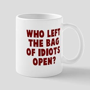 Idiots Mugs