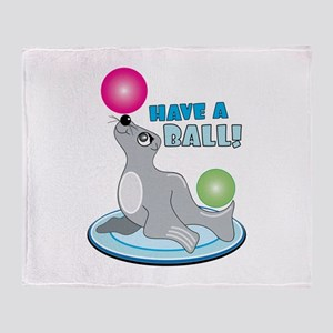 Have A BAll! Throw Blanket