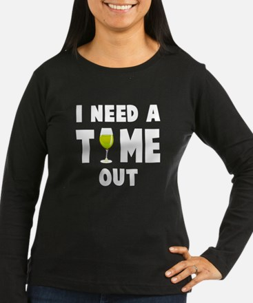 Time out wine Long Sleeve T-Shirt