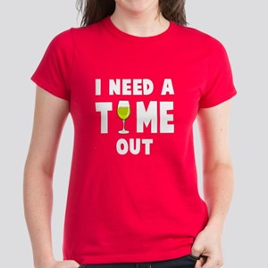 Time out wine T-Shirt