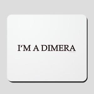 DOOL - I'm A Dimera Mousepad