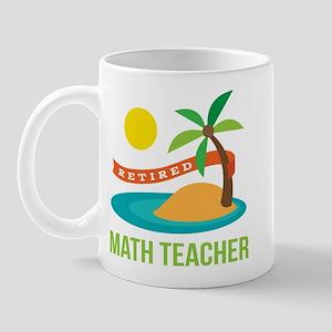 Retired Math teacher Mug
