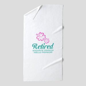 Funny retirement Beach Towel