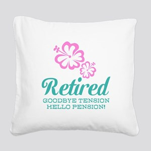 Funny retirement Square Canvas Pillow