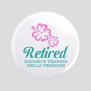 "Funny retirement 3.5"" Button"
