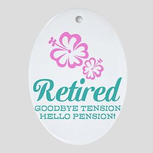 Funny retirement Ornament (Oval)