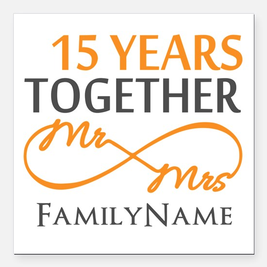 "15th anniversary Square Car Magnet 3"" x 3"""