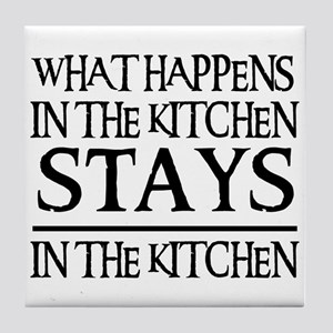 STAYS IN THE KITCHEN Tile Coaster