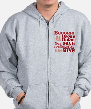 Become A Organ Donor Zip Hoodie