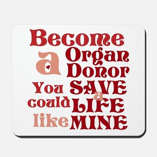 Become A Organ Donor Mousepad
