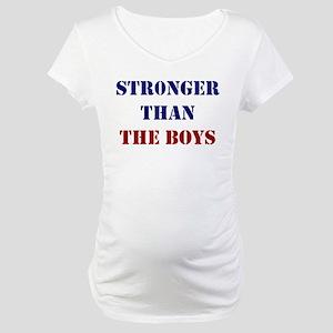 Stronger Than the Boys Maternity T-Shirt