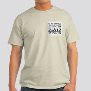 STAYS ON VACATION Light T-Shirt