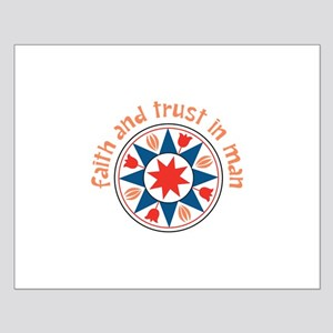 Faith And Trust Posters