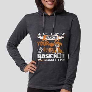 Be Person Scary Basenji Thinks Long Sleeve T-Shirt