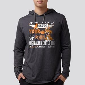 Person Scary Australian Cattle Long Sleeve T-Shirt